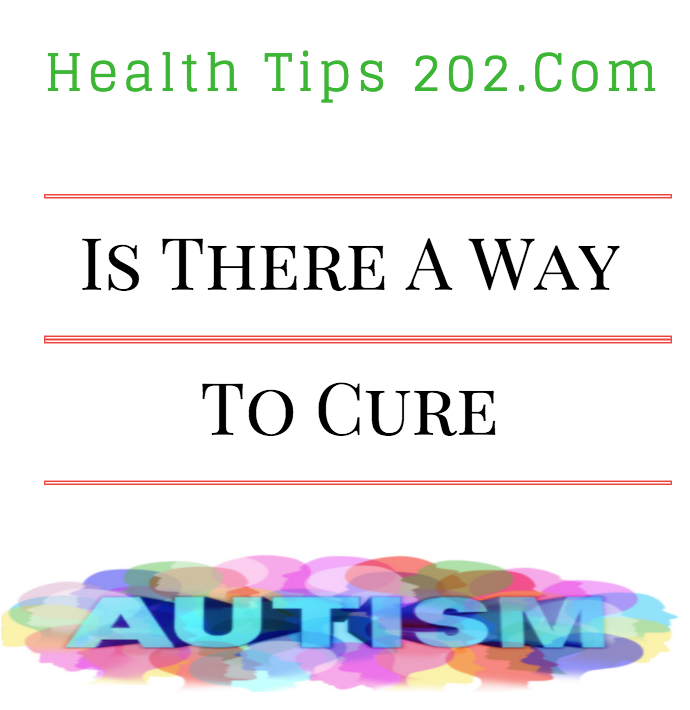 Is there actually a way to cure autism?